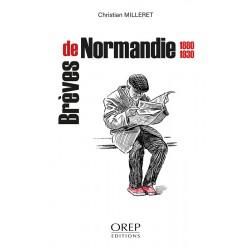 Brèves de Normandie 1880-1930