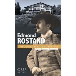 EDMOND ROSTAND, le panache...