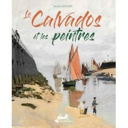 Le Calvados et les Peintres