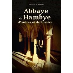 Abbaye de Hambye, d'ombres...