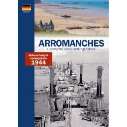 Arromanches - Geschichte...