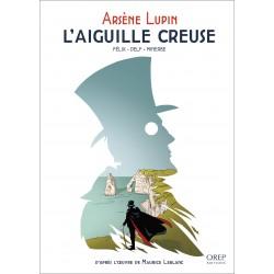 Arsène Lupin - L'Aiguille...