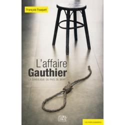 L'affaire Gauthier, la...