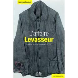 L'affaire Levasseur,...
